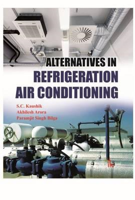 Alternatives in Refrigeration and Air Conditioning (BOK)