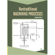 Non-Traditional Machining Processes (BOK)