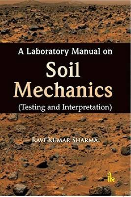Laboratory Manual on Soil Mechanics (BOK)