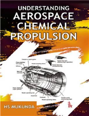 Understanding Aerospace Chemical Propulsion (BOK)