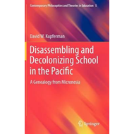 Disassembling and Decolonizing School in the Pacific (BOK)