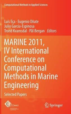 MARINE 2011: IV International Conference on Computational Methods in Marine Engineering : Selected P (BOK)