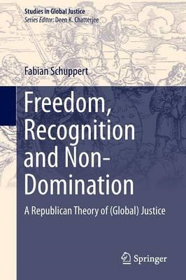 Freedom, Recognition and Non-Domination (BOK)