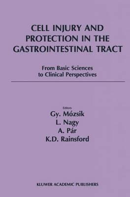 Cell Injury and Protection in the Gastrointestinal Tract (BOK)