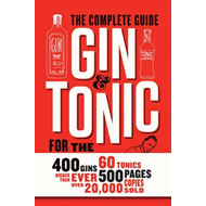 Produktbilde for Gin and Tonic: The Complete Guide for the Perfect Mix (BOK)