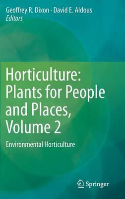 Horticulture: Plants for People and Places (BOK)