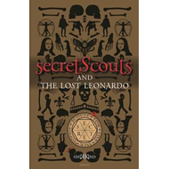 Secret Scouts and The Lost Leonardo (BOK)