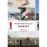 500 Hidden Secrets of Ghent (BOK)