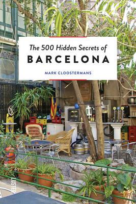 500 Hidden Secrets of Barcelona (BOK)