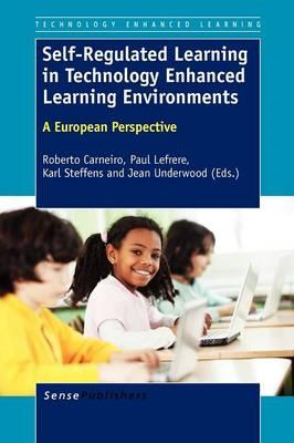 Self-Regulated Learning in Technology Enhanced Learning Envi (BOK)