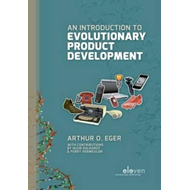 An Introduction to Evolutionary Product Development (BOK)