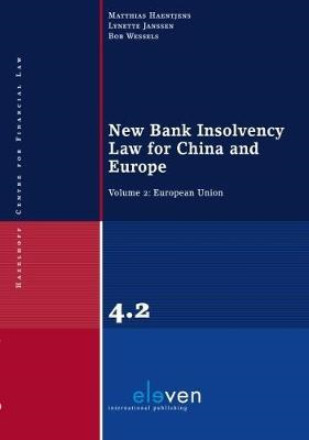 New Bank Insolvency Law for China and Europe (BOK)