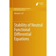 Stability of Neutral Functional Differential Equations (BOK)