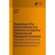 Proceedings of the 6th International Asia Conference on Indu (BOK)