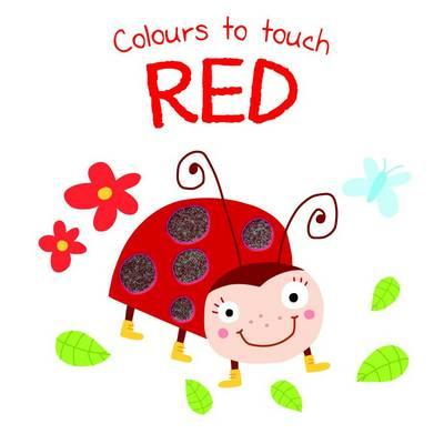 Colours to Touch: Red (BOK)