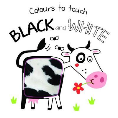 Colours to Touch: Black and White (BOK)