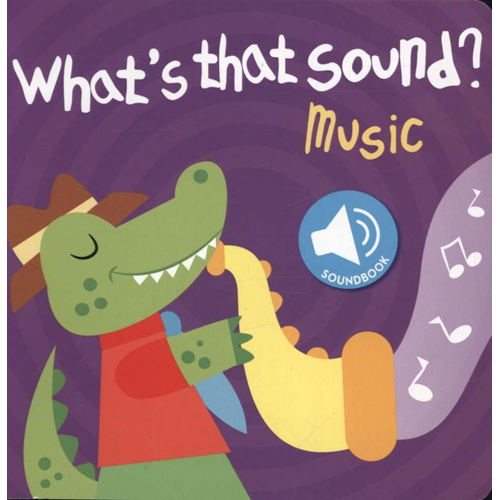 Whats That Sound Music (BOK)