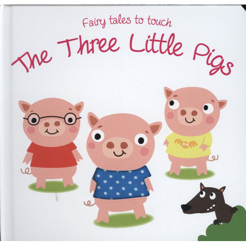 Fairy Tales to Touch: 3 Little Pigs (BOK)