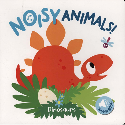 Noisy Animals Dinosaurs (BOK)