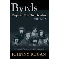 Byrds: Requiem for the Timeless (BOK)