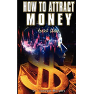 How to Attract Money, Revised Edition (BOK)
