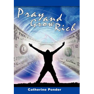 Pray and Grow Rich (BOK)