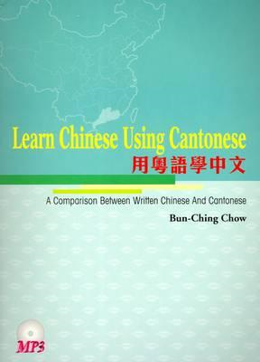 Learn Chinese Using Cantonese: A Comparison Between Written (BOK)