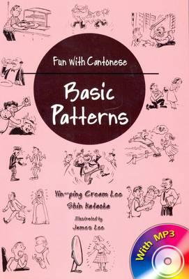 Fun with Cantonese: Basic Patterns (BOK)