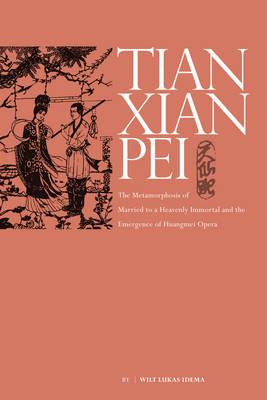 Metamorphosis of Tianxian Pei (BOK)