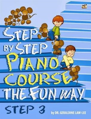 Step By Step Piano Course The Fun Way 3 (BOK)