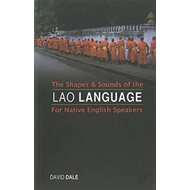 Shapes and Sounds of the Lao Language (BOK)
