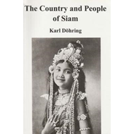 Country and People of Siam (BOK)