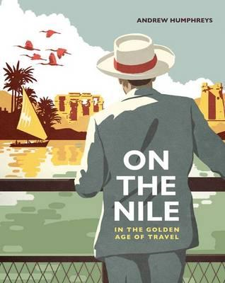 On the Nile in the Golden Age of Travel (BOK)
