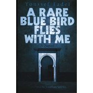Rare Blue Bird Flies with Me (BOK)