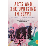 Arts and the Uprising in Egypt (BOK)