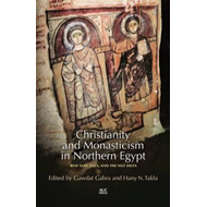 Christianity and Monasticism in Northern Egypt (BOK)