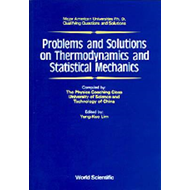Problems And Solutions On Thermodynamics And Statistical Mec (BOK)