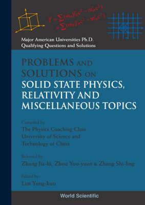 Problems and Solutions on Solid State Physics Relativity and (BOK)