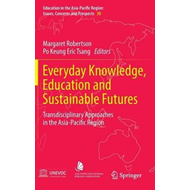 Everyday Knowledge, Education and Sustainable Futures (BOK)