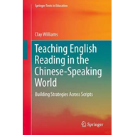 Teaching English Reading in the Chinese-Speaking World (BOK)