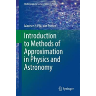 Introduction to Methods of Approximation in Physics and Astr (BOK)