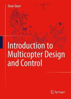 Introduction to Multicopter Design and Control (BOK)