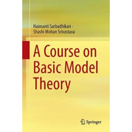 Course on Basic Model Theory (BOK)