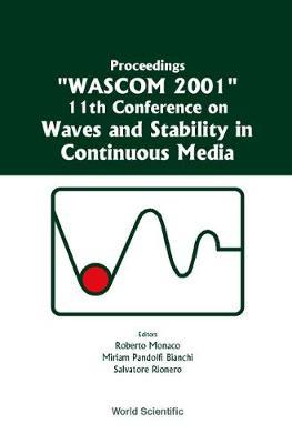 Waves and Stability in Continuous Media: WASCOM 2001 Proceedings of the XI International Conference (BOK)