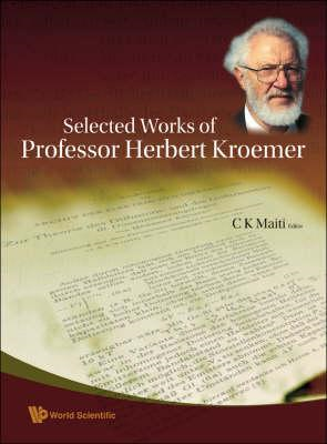Selected Works of Professor Herbert Kroemer (BOK)