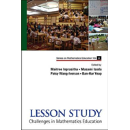 Lesson Study: Challenges In Mathematics Education (BOK)