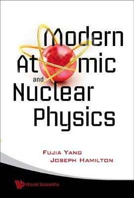 Modern Atomic And Nuclear Physics (Revised Edition) (BOK)