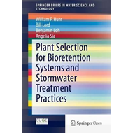 Plant Selection for Bioretention Systems and Stormwater Trea (BOK)