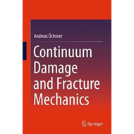 Continuum Damage and Fracture Mechanics (BOK)