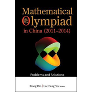 Mathematical Olympiad In China (2011-2014): Problems And Sol (BOK)